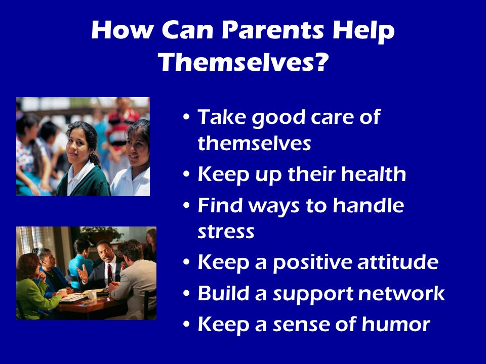 How Can Parents Help Themselves