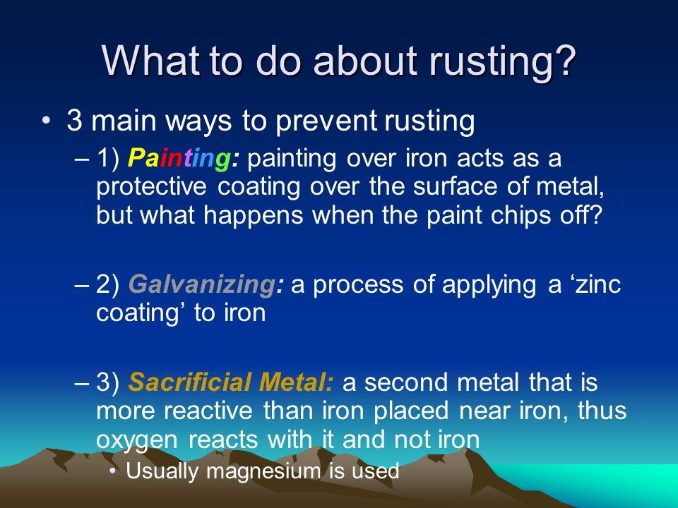 What to do about rusting