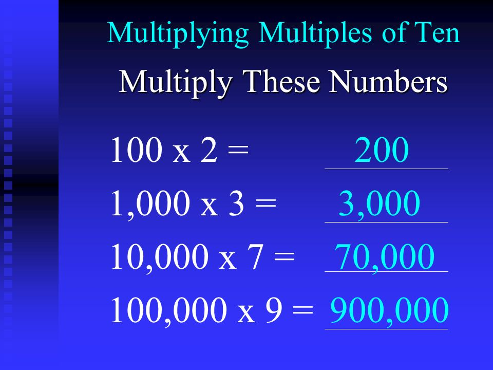 Multiplying Multiples of Ten