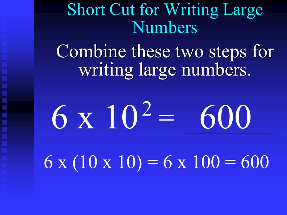 Short Cut for Writing Large Numbers