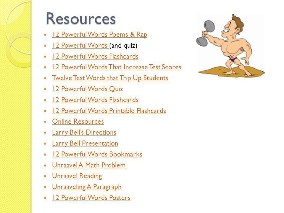 Resources 12 Powerful Words Poems & Rap 12 Powerful Words (and quiz)