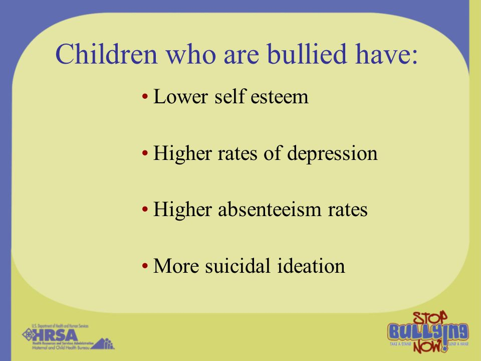 Children who are bullied have: