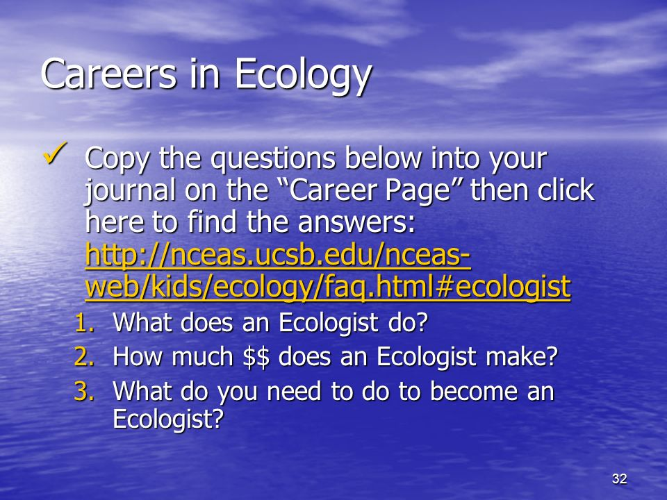 how to become an ecologist About the author sue searle set up acorn ecology ltd in 2003 after studying a biological sciences degree as a mature student and completing a postgraduate diploma in ecology she now trains ecologists who want to get into ecological consultancy.