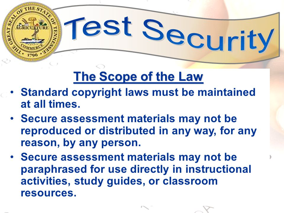 Test Security The Scope of the Law