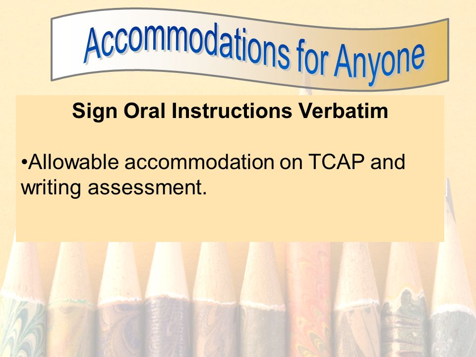 Sign Oral Instructions Verbatim