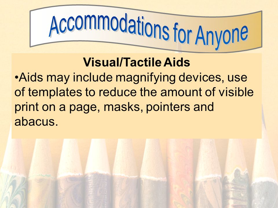Accommodations for Anyone