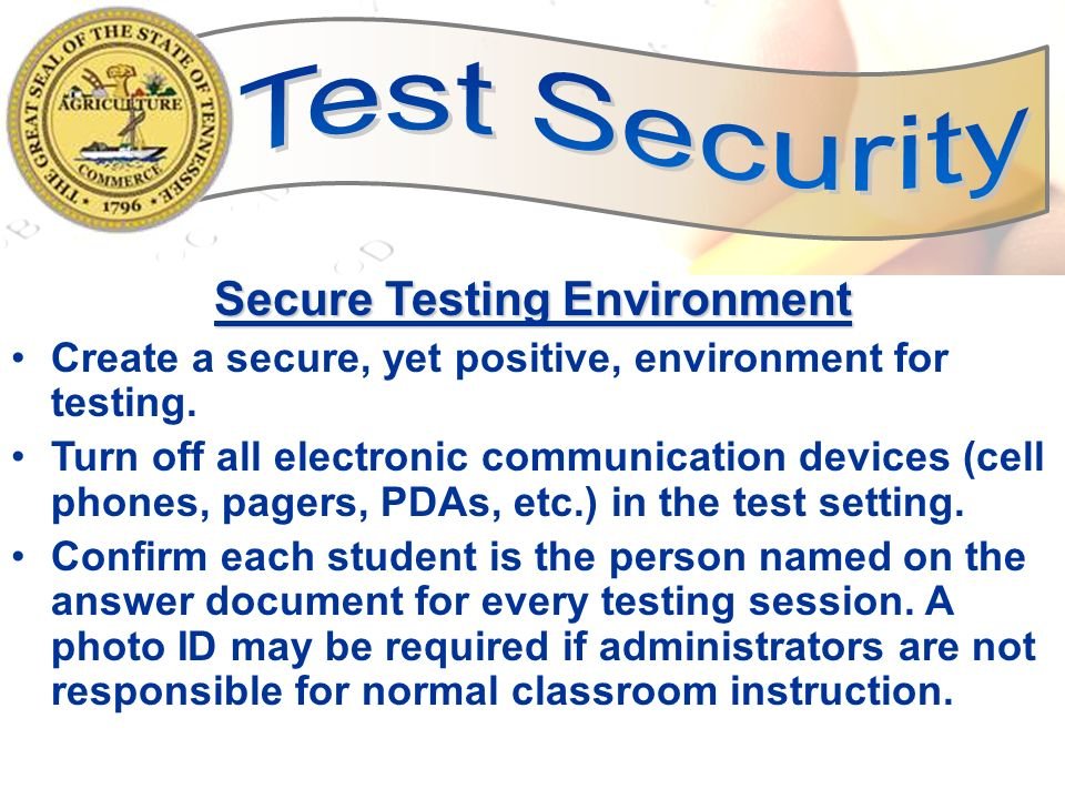Secure Testing Environment