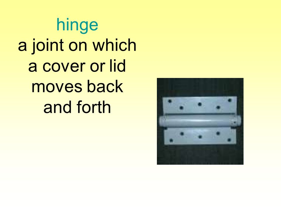 hinge a joint on which a cover or lid moves back and forth