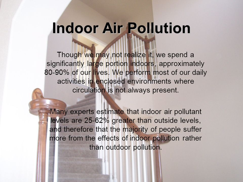 pollution and indoor air circulation Air pollution part 1 kristina gremski  indoor air pollution,  understanding atmospheric circulation patterns - duration:.