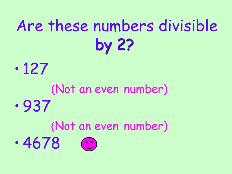 Are these numbers divisible by 2