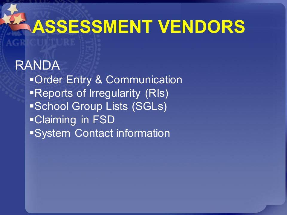 ASSESSMENT VENDORS RANDA Order Entry & Communication