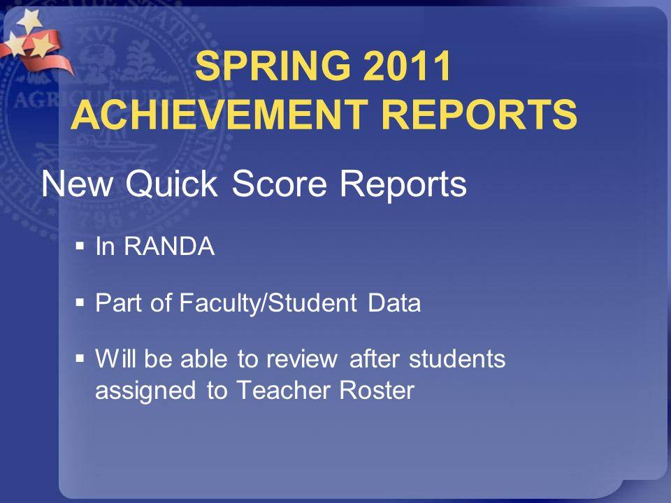 SPRING 2011 ACHIEVEMENT REPORTS