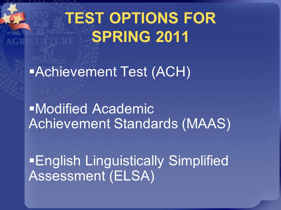 TEST OPTIONS FOR SPRING 2011