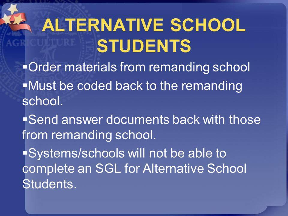 ALTERNATIVE SCHOOL STUDENTS