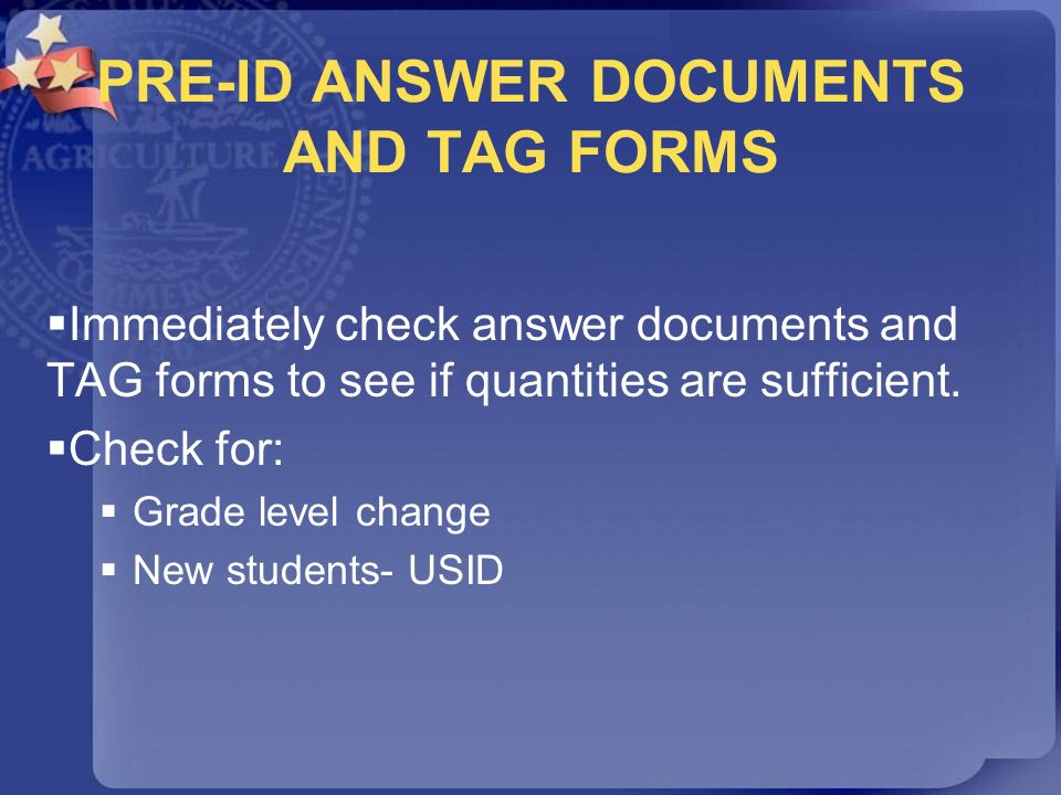 PRE-ID ANSWER DOCUMENTS AND TAG FORMS