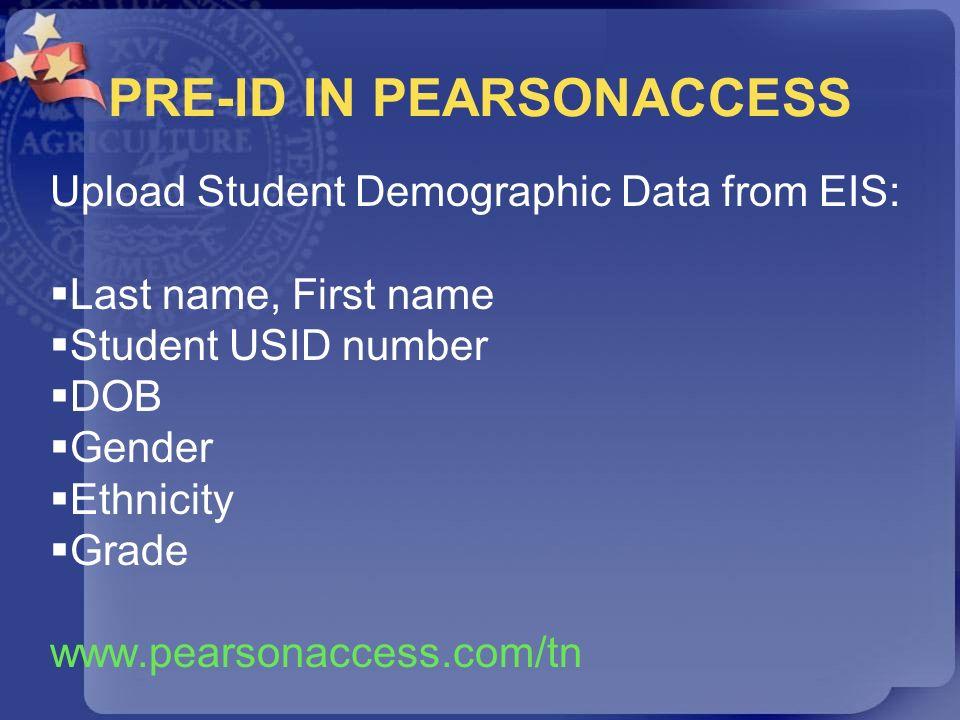 PRE-ID IN PEARSONACCESS