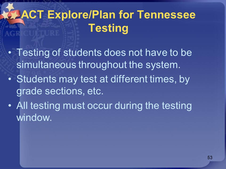 ACT Explore/Plan for Tennessee Testing