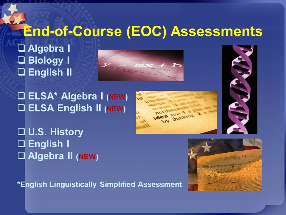 End-of-Course (EOC) Assessments