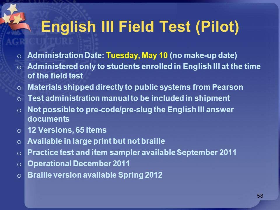English III Field Test (Pilot)