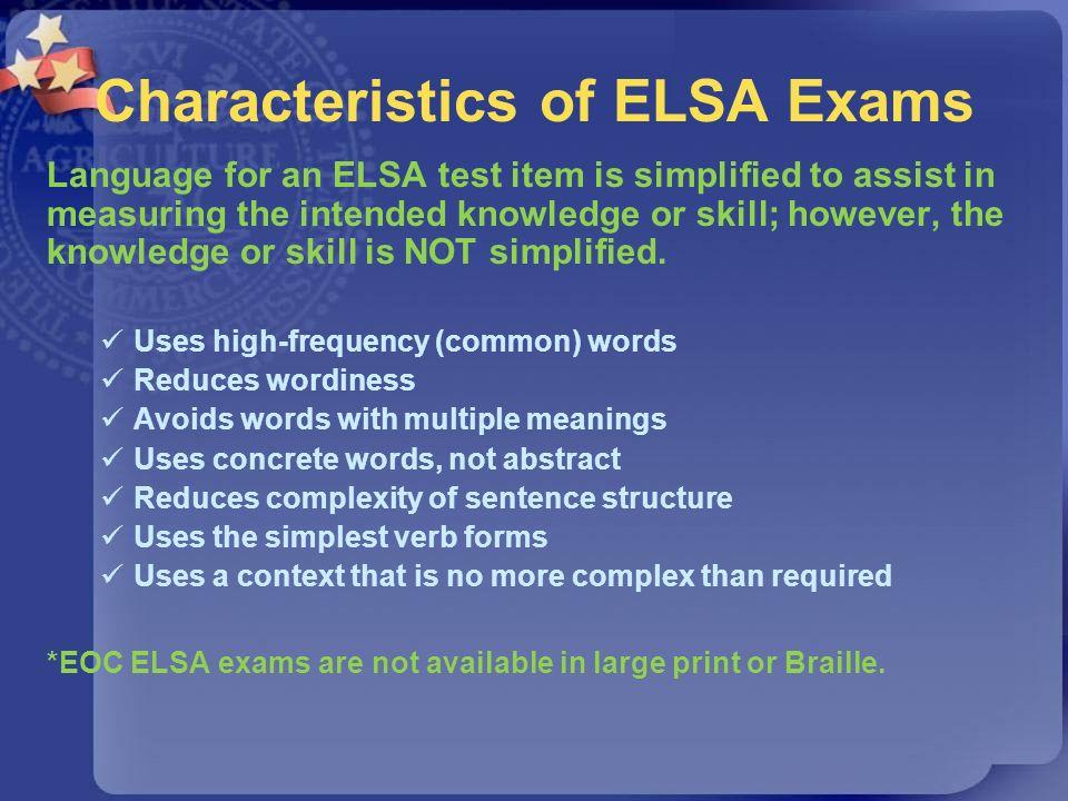 Characteristics of ELSA Exams