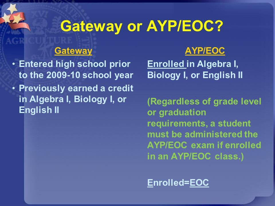 Gateway or AYP/EOC Gateway