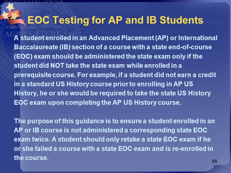 EOC Testing for AP and IB Students