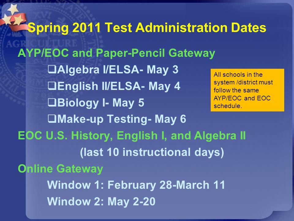 Spring 2011 Test Administration Dates