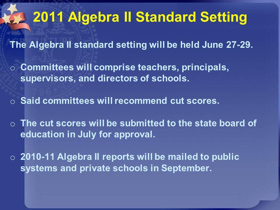 2011 Algebra II Standard Setting