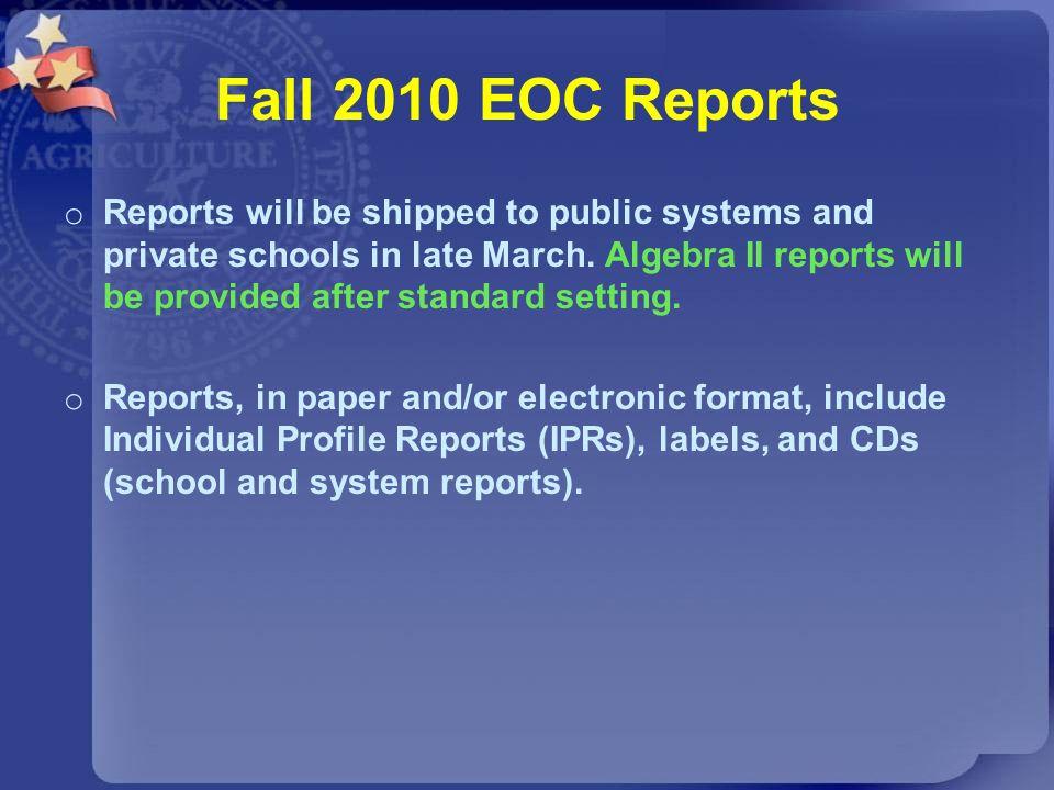 Fall 2010 EOC Reports