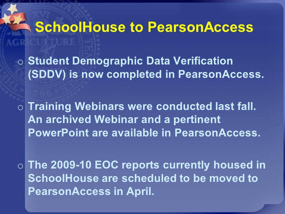 SchoolHouse to PearsonAccess