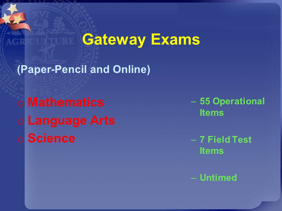 Gateway Exams Mathematics Language Arts Science