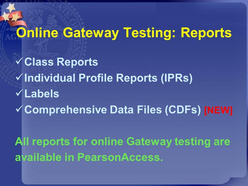 Online Gateway Testing: Reports