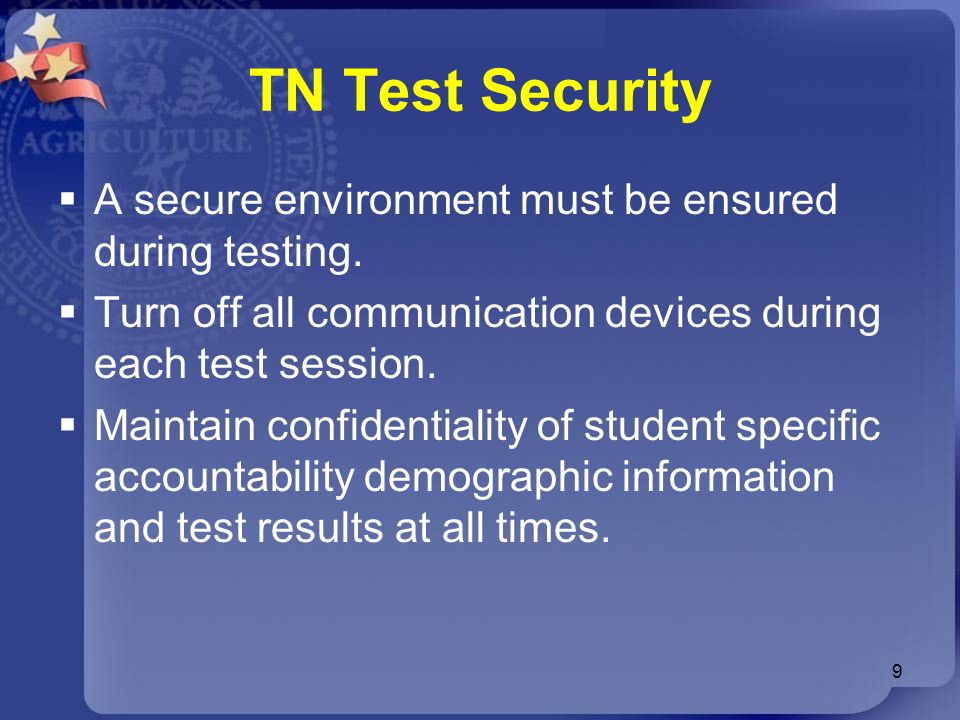 TN Test Security A secure environment must be ensured during testing.