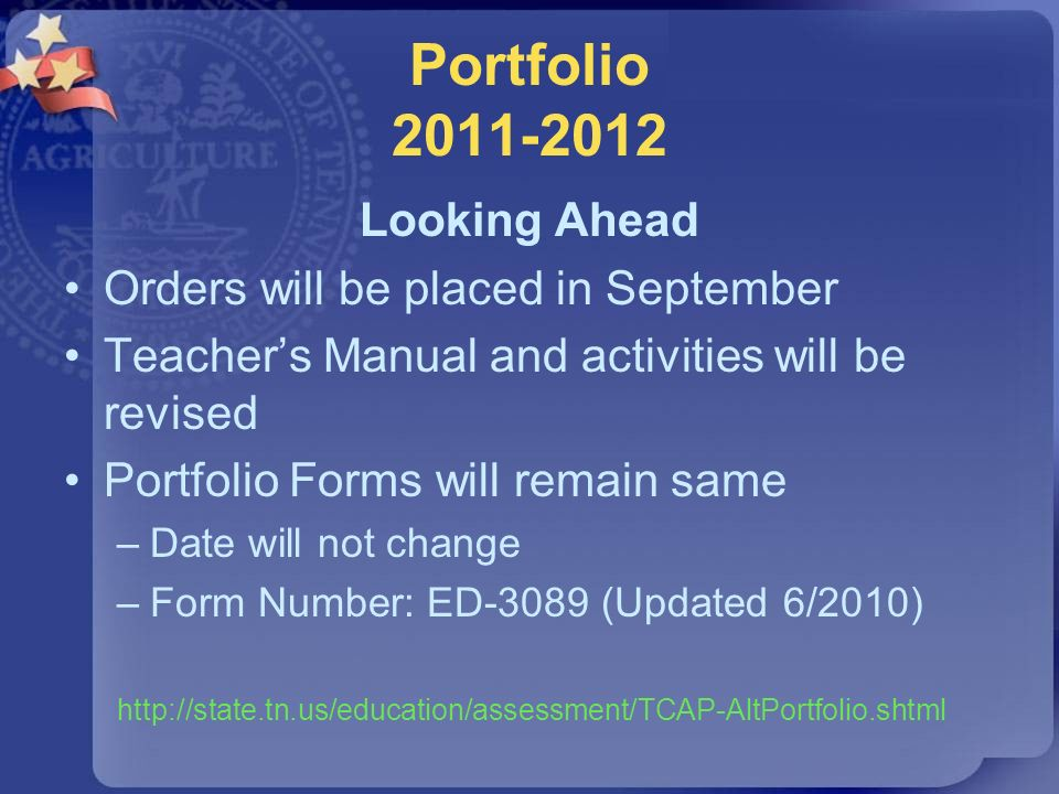 Portfolio 2011-2012 Looking Ahead Orders will be placed in September