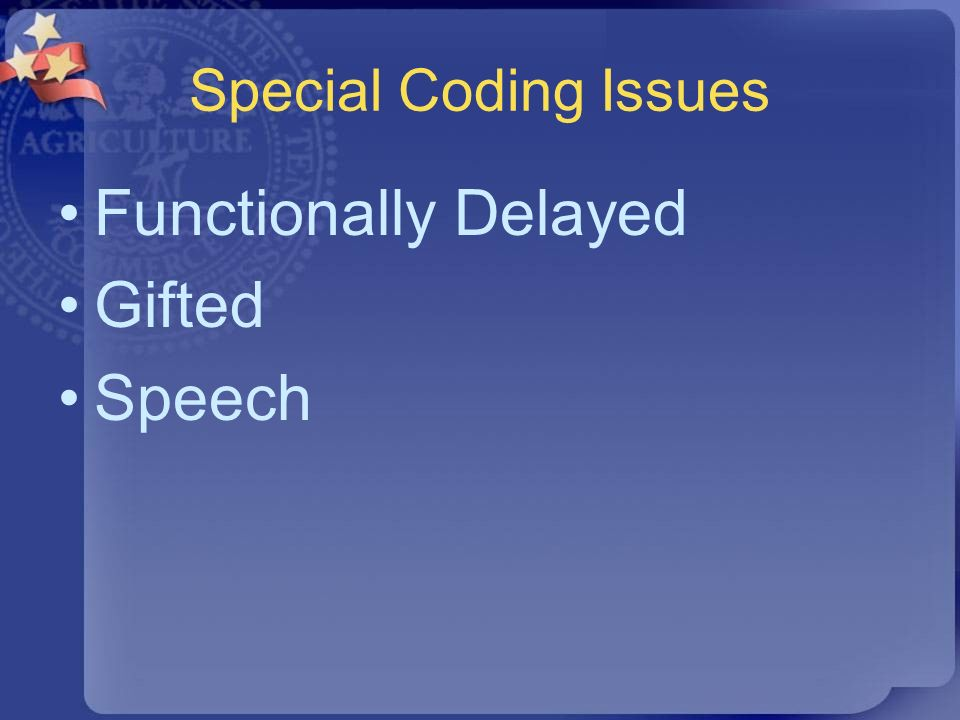 Special Coding Issues Functionally Delayed Gifted Speech