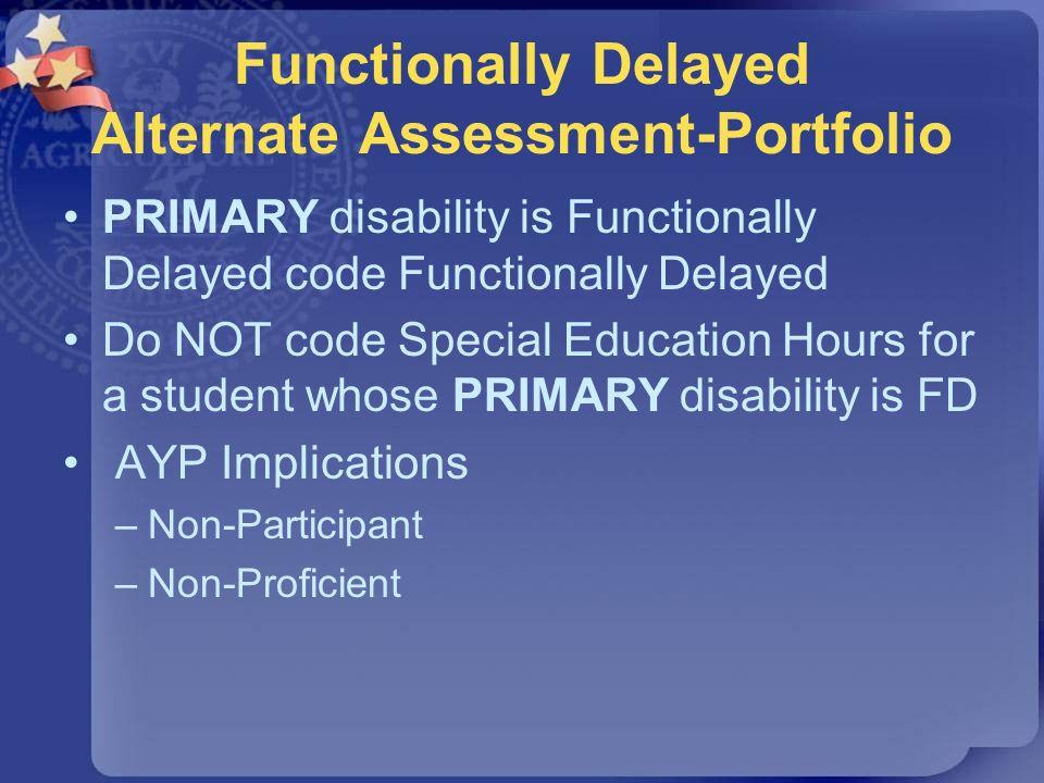 Functionally Delayed Alternate Assessment-Portfolio
