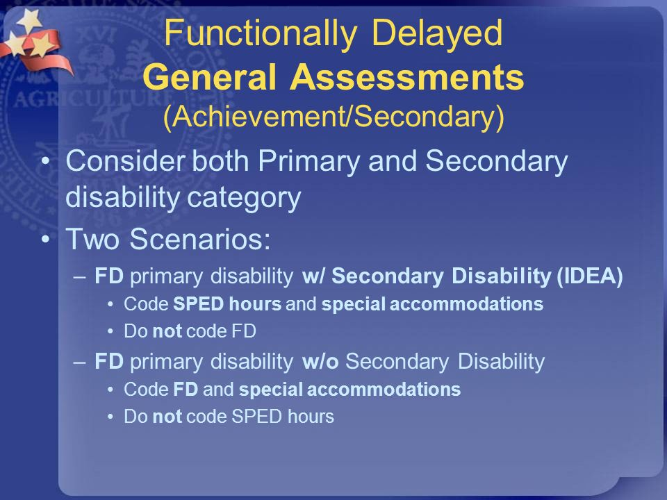 Functionally Delayed General Assessments (Achievement/Secondary)