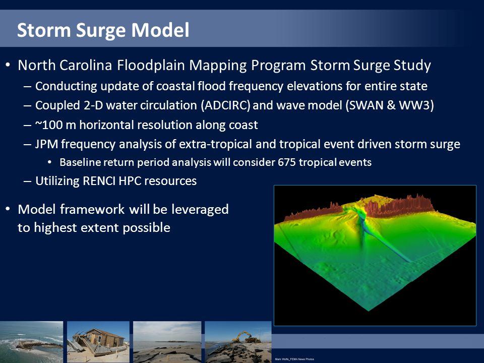 Storm Surge Model North Carolina Floodplain Mapping Program Storm Surge Study.
