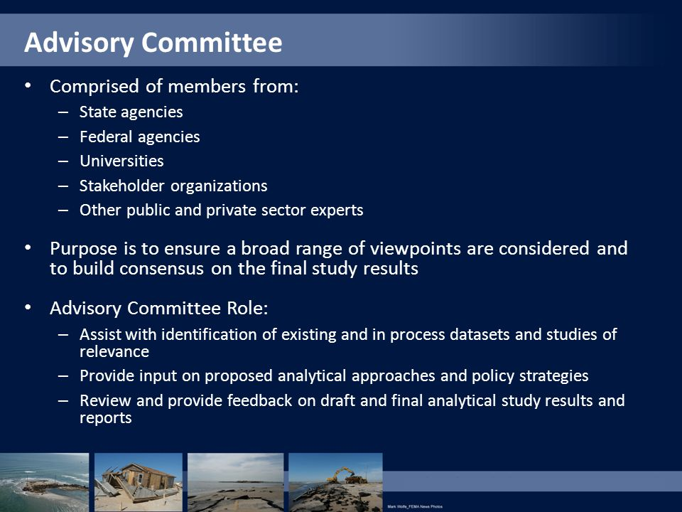 Advisory Committee Comprised of members from: