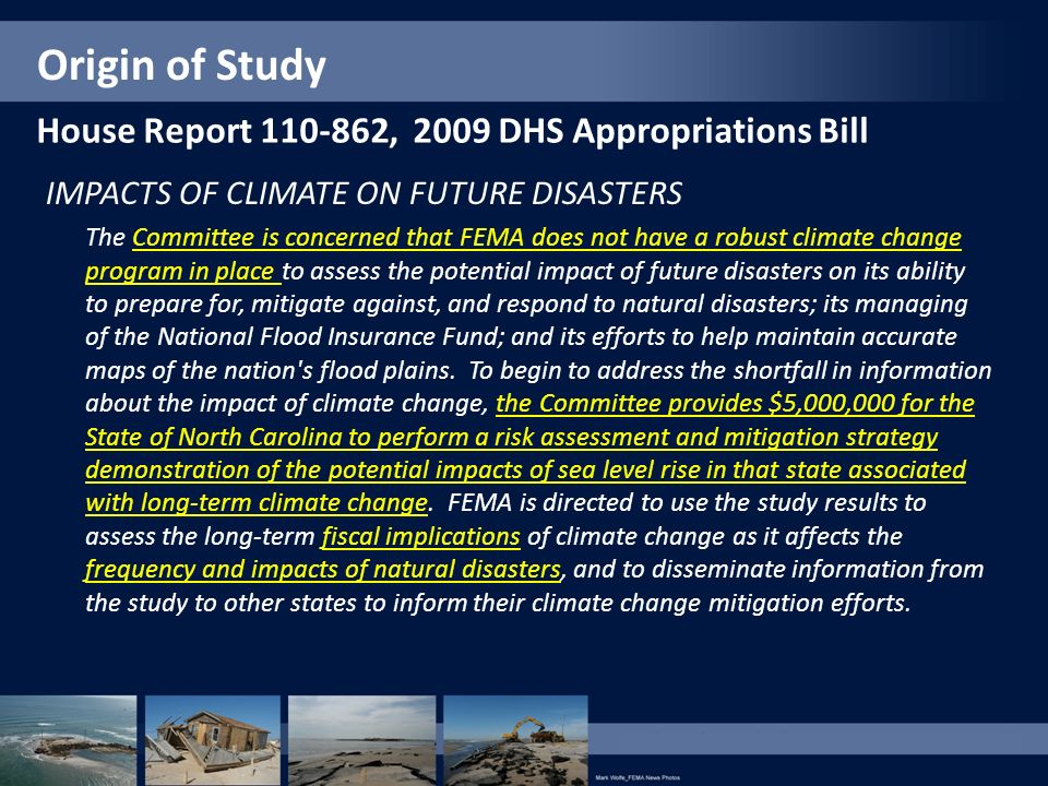 Origin of Study House Report 110-862, 2009 DHS Appropriations Bill