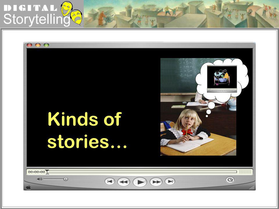 Kinds of stories…
