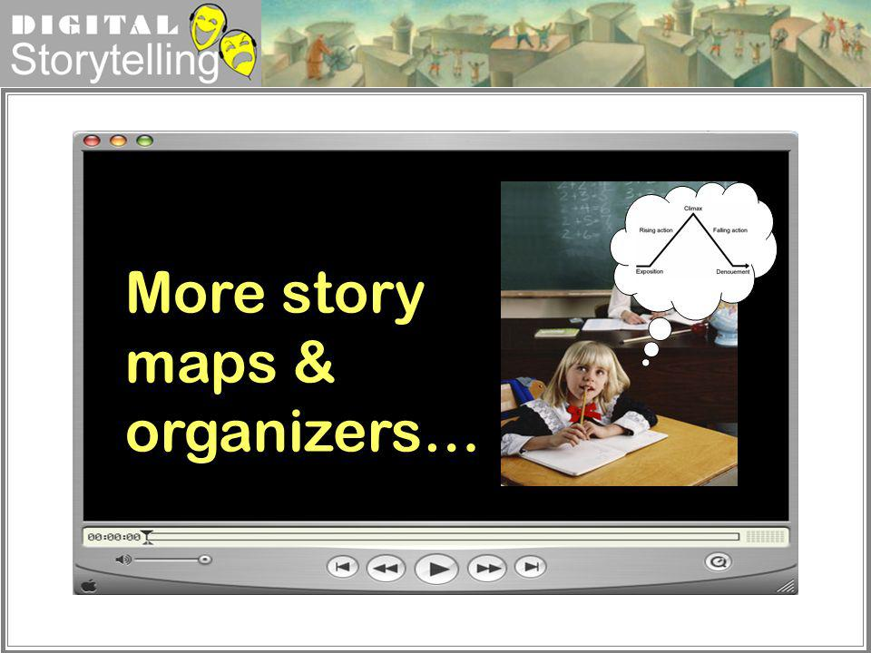 More story maps & organizers…