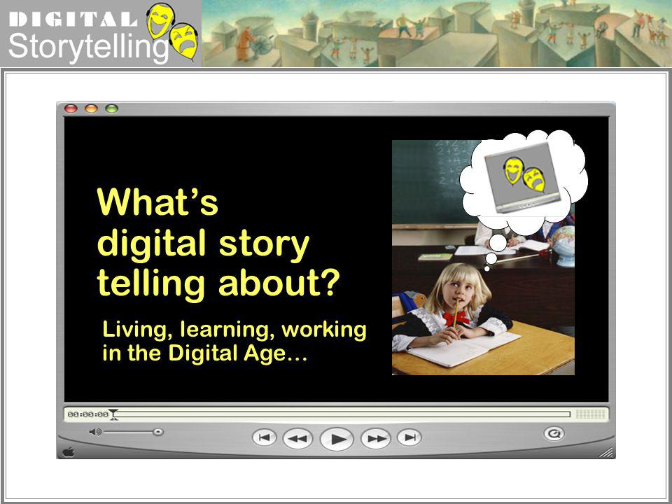 What's digital story telling about