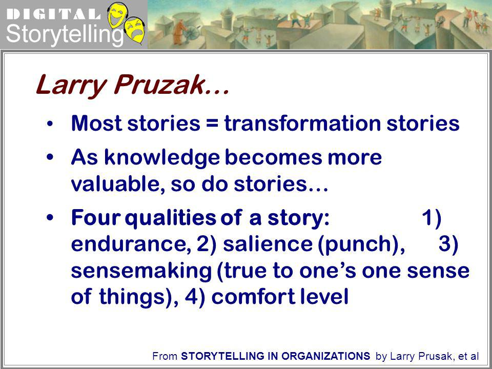 Larry Pruzak… Most stories = transformation stories