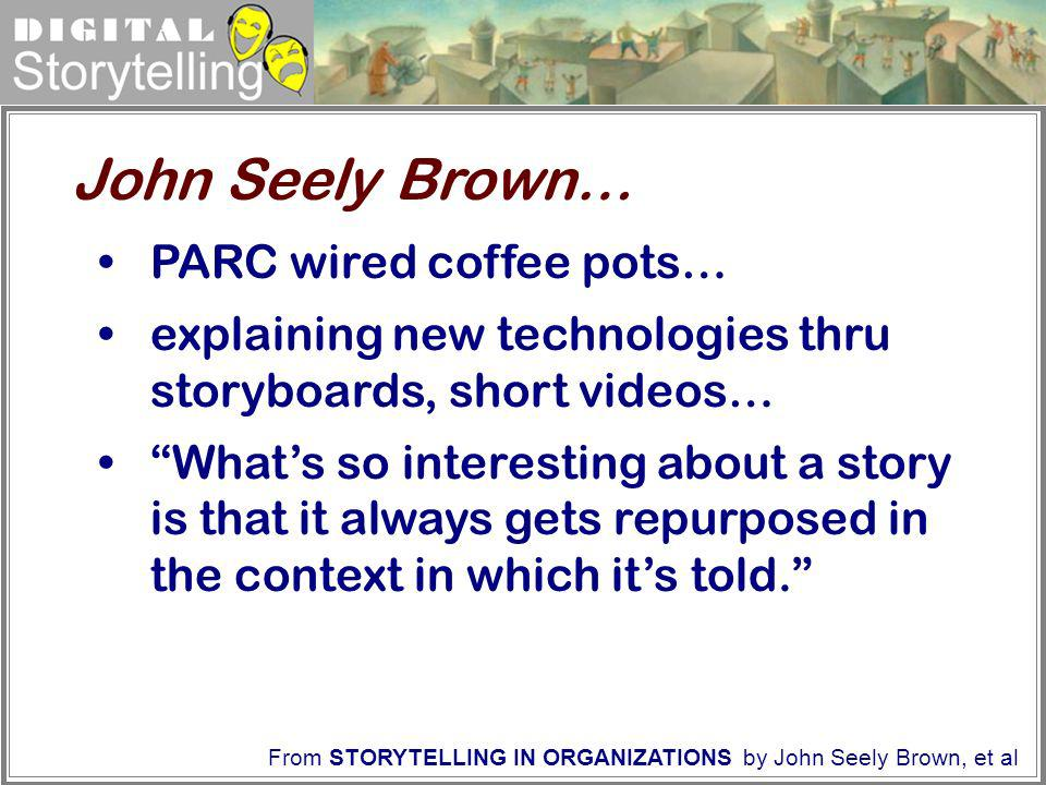 John Seely Brown… PARC wired coffee pots…