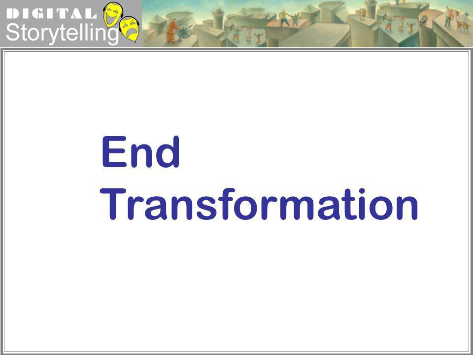 End Transformation