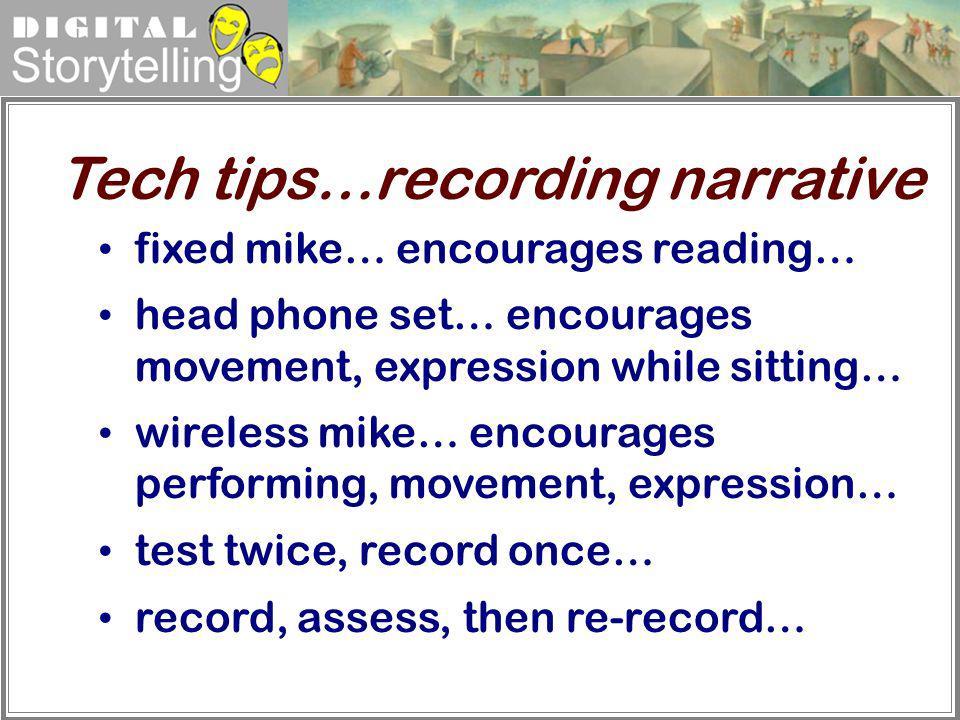 Tech tips…recording narrative