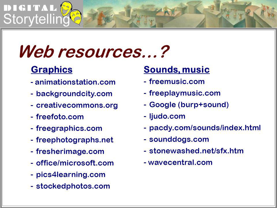 Web resources… Graphics Sounds, music - animationstation.com