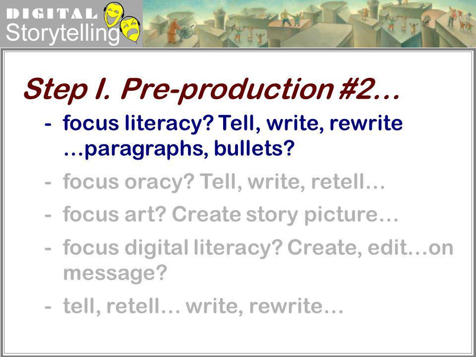 Step I. Pre-production #2…