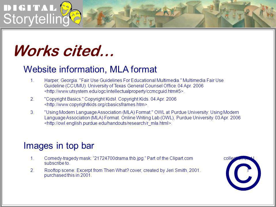© Works cited… Website information, MLA format Images in top bar